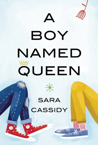 Book cover of A Boy Named Queen by Sara Cassidy