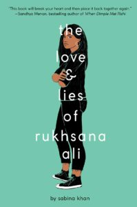 Book cover of The Love and Lives of Rukhsana Ali by Sabina Khan