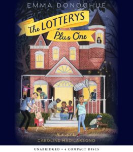 Book cover of The Lotterys Plus One by Emma Donoghue