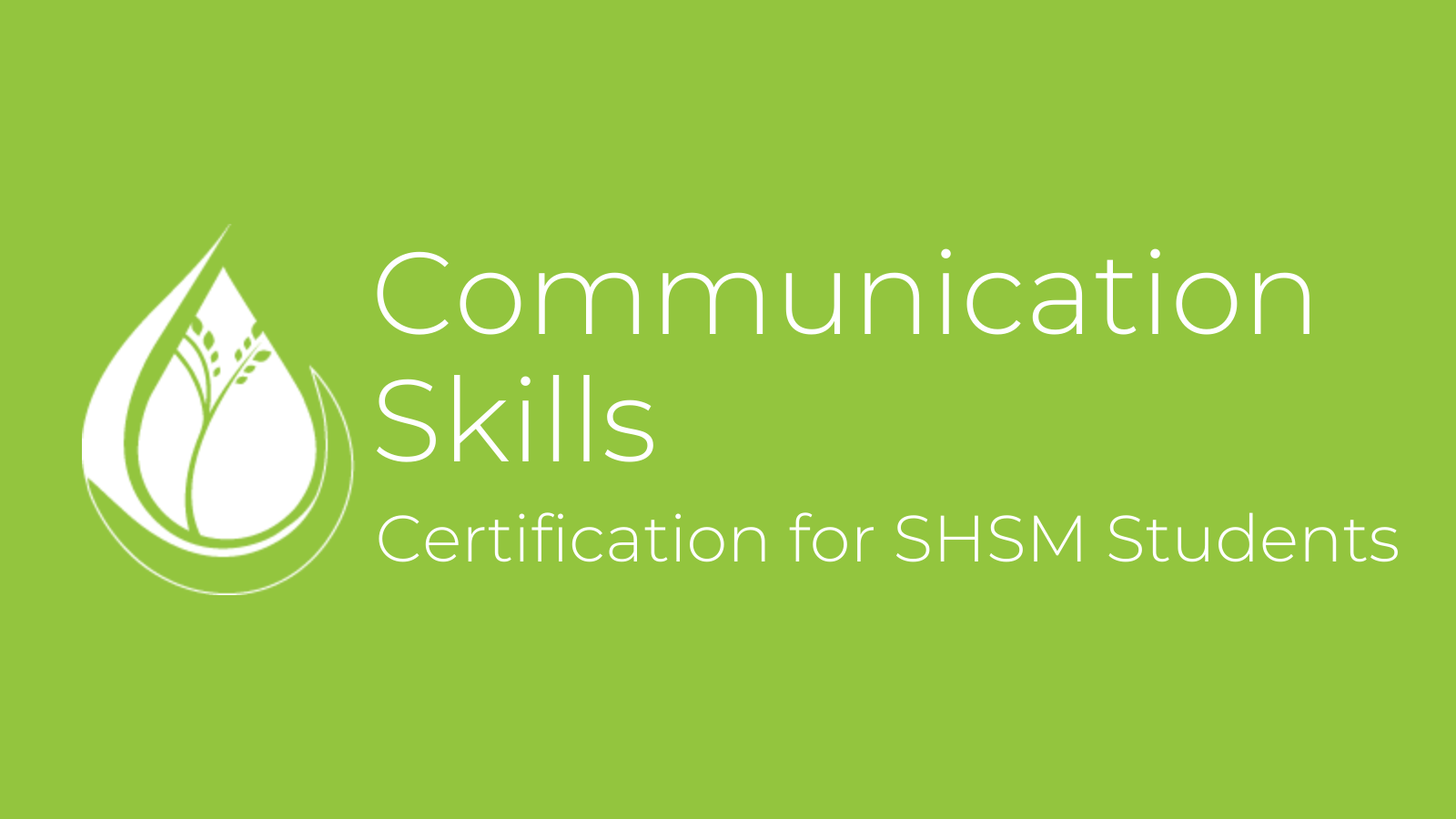 Communication Skills - Certification for SHSM Students