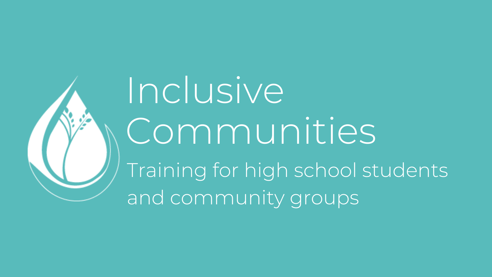 Inclusive Communities - Training for high school students and community groups