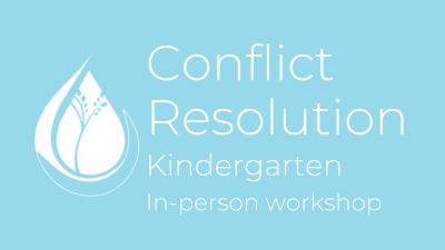 Conflict Resolution: Kindergarten in-person workshop