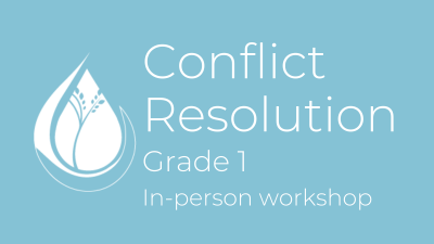 Conflict Resolution: Grade 1 in-person workshop