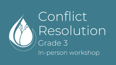 Conflict Resolution: Grade 3 in-person workshop