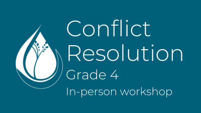Conflict Resolution: Grade 4 in-person workshop