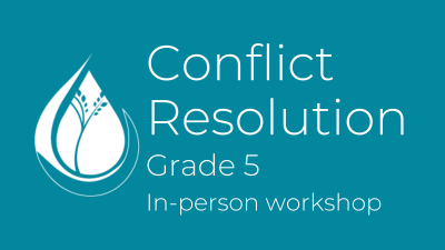 Conflict Resolution: Grade 5 in-person workshop
