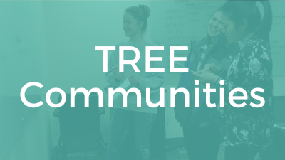 Text: TREE Communities Image: Three people standing together and laughing